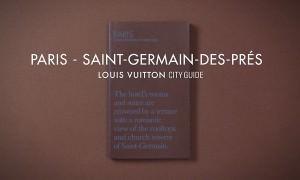Louis Vuitton City Guide 2013: Paris