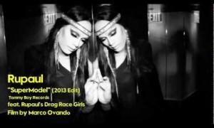 RuPaul SUPERMODEL (2013 Edit) feat. The Drag Race Girls