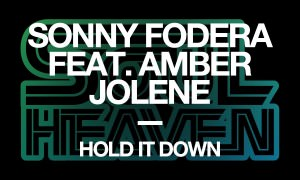 Sonny Fodera – Hold It Down – Cause & Affect Remix