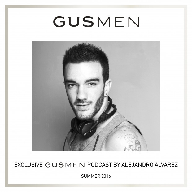 Exclusive GUSMEN Podcast Featuring Alejandro Alvarez - Summer 2016