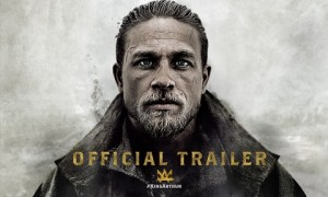King Arthur: Legend of the Sword – Official Trailer